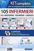 Kit 105 infermieri ASl Avezzano-Sulmona-L'Aquila Libro di  Rosario Caruso, Guglielmo Guerriero, Francesco Pittella