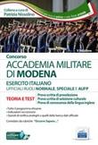 Concorso Accademia Militare di Modena ufficiali esercito italiano. Teoria e test per la prova scritta di preselezione. Con software di simulazione Libro di