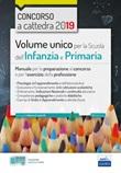 Volume unico per la scuola dell'infanzia e primaria. Manuale per la preparazione al concorso e per l'esercizio della professione. Con estensioni online Ebook di