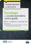 CC 4/17 Tecnologia nella scuola secondaria di I grado. Manuale per la preparazione alle prove scritte e orali per la classe A60 (A033). Con software di simulazione e estensioni online Ebook di