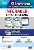 Concorso infermieri ESTAR Toscana. Kit completo per la preparazione al concorso e software di simulazione Libro di