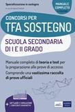 TFA sostegno scuola secondaria I e II grado. Con espansione online. Con software di simulazione Libro di  Valeria Crisafulli
