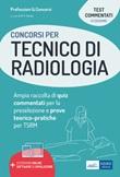 I test dei concorsi per tecnico di radiologia. Guida completa alla preparazione di test preselettivi e prove pratiche per TSRM. Con estensioni online. Con software di simulazione Ebook di