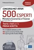 Concorso MEF-RIPAM 500 esperti. Ministero Economia e Finanze. Teoria e test per la preparazione alla prova scritta. Con espansione online. Con software di simulazione Libro di
