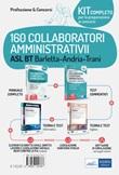 Kit concorso 160 collaboratori amministrativi ASL BT Barletta-Andria-Trani. Con espansione online. Con software di simulazione Libro di
