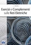 Esercizi e complementi sulle reti elettriche Libro di  Luigi Verolino