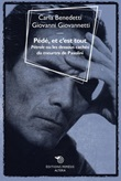 Pédé, et c'est tout. «Pétrole» ou le dessous cachés du meurtre de Pasolini Ebook di  Carla Benedetti, Giovanni Giovannetti