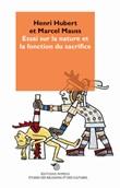 Essai sur la nature et la fonction du sacrifice Libro di  Henri Hubert, Marcel Mauss