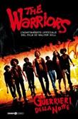 I guerrieri della notte. The warriors. Vol. 1: Libro di  David Atchison