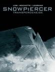 Snowpiercer. Transperceneige. Ediz. variant Libro di  Benjamin Legrand, Jacques Lob, Jean-Marc Rochette