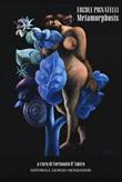 Ercole Pignatelli. Metamorphosis. Ediz. illustrata Libro di