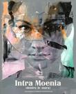 Intra Moenia (dentro le mura). Catalogo della mostra. Ediz. italiana e inglese Libro di