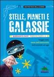 Stelle, pianeti e galassie. Viaggio nella storia dell'astronomia dall'antichità ad oggi Libro di  Margherita Hack, Massimo Ramella