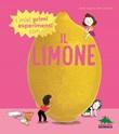 I miei primi esperimenti con il limone Libro di  Jack Guichard, Cécile Jugla