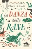 La danza delle rane Ebook di  Guido Quarzo, Anna Vivarelli