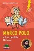 Marco Polo e l'incredibile Milione Ebook di  Luca Novelli