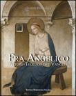 Fra Angelico, pittore-teologo del vangelo Libro di  Giuseppe Damigella