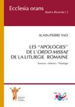 Les «apologies» de l'Ordo Missae de la Liturgie Romaine. Sources. Histoire. Théologie Libro di  Alain-Pierre Yao