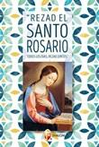 Rezad el Santo Rosario todos los dias rezad juntos Libro di