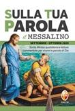 Sulla tua parola. Messalino. Letture della messa commentate per vivere la parola di Dio. Settembre-Ottobre 2020 Libro di  Bruno Tarantino