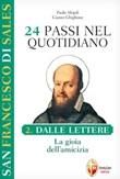 San Francesco di Sales. 24 passi nel quotidiano. Vol. 2: Libro di  Gianni Ghiglione, Paolo Mojoli