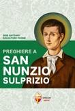 Preghiere a san Nunzio Sulprizio Libro di  Antonio Salvatore Paone