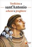 Tredicina a sant'Antonio. Schemi e preghiere Libro di  Giuseppe Brioschi
