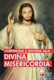 Coroncina e novena alla divina misericordia Libro di  M. Faustina Kowalska