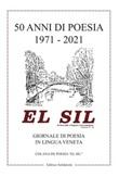 El sil 50 anni di poesia 1971-2021. Giornale di poesia in lingua veneta Libro di