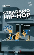 Stradario hip-hop Ebook di Nexus