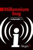 Millennium bug. Una storia corale di Indymedia Italia Ebook di
