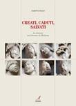 Creati, caduti, salvati. La Genesi nel Duomo di Modena Ebook di  Alberto Desco