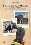 Terremoto della Marsica, 13 gennaio 1915. I pompieri di Modena a Pereto (L'Aquila) Ebook di  Tiziano Grandi
