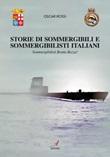 Sommergibili e sommergibilisti italiani. Sommergibilisti brutta razza! Ebook di  Oscar Rossi
