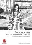 Novara 1565. Misteri, fantasmi e templari. Jolanda Filiberta di Challant Libro di  Maria Rosa Marsilio