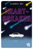 Heartbreaker Ebook di  Claudia Dey