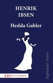 Hedda Gabler Ebook di  Henrik Ibsen