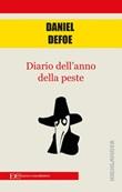 Diario dell'anno della peste Ebook di  Daniel Defoe