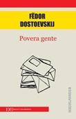 Povera gente Ebook di  Fëdor Dostoevskij