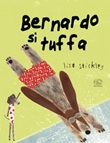 Bernard si tuffa. Ediz. a colori Libro di  Lisa Stickley