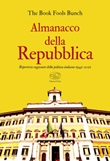 Almanacco della Repubblica. Repertorio ragionato della politica italiana 1945-2021 Ebook di The Book Fools Bunch
