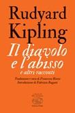 Il diavolo e l'abisso e altri racconti Ebook di  Rudyard Kipling