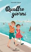 Quattro giorni Ebook di  Antonella Giacon, Antonella Giacon
