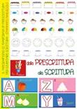 Dalla prescrittura alla scrittura. Ediz. illustrata Libro di  Anastasia Zanoncelli, Martina Zullini
