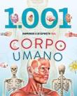 1001 domande e risposte sul corpo umano Libro di