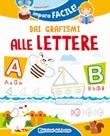 Dai grafismi alle lettere Libro di  Roberta Fanti