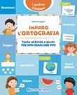 Imparo l'ortografia. Tante attività e giochi per non sbagliare più! Libro di  Monica Puggioni