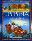 La Bibbia dei bambini. Ediz. illustrata Libro di  Bethan James