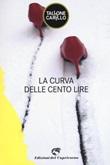 La curva delle cento lire Ebook di  Massimo Tallone, Biagio Fabrizio Carillo