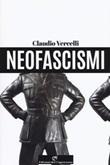 Neofascismi Ebook di  Claudio Vercelli